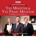 Yes Minister & Yes Prime Minister - the Complete Audio Collection: The Classic BBC Comedy Series