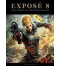 Expose 8: The Finest Digital Art in the Known Universe