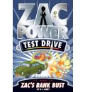 Zac Power Test Drive - Zac's Bank Bust