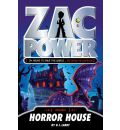 Zac Power - Horror House