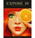 Expose 10: The Finest Digital Art in the Known Universe