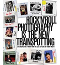 Rock 'n' Roll Photography is the New Trainspotting: A Retrospective of Work from the Last 30 Years