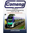 Comeng: Volume 5: A History of Commonwealth Engineering, 1985-2012