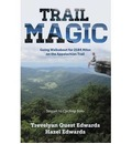 Trail Magic: Going Walkabout for 2184 Miles on the Appalachian Trail