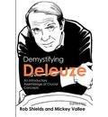 Demystifying Deleuze: An Introductory Assemblage of Crucial Concepts