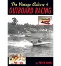 The Vintage Culture of Outboard Racing