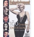 """Entertainment Weekly"": The 100 Greatest Entertainers of All Time"