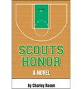 Scout's Honor: A Novel