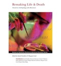Remaking Life & Death: Toward an Anthropology of the Biosciences