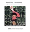 Pluralizing Ethnography: Comparison and Representation in Maya Cultures, Histories, and Identities