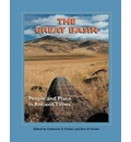 The Great Basin: People and Place in Ancient Times