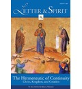 Letter & Spirit, Volume 3: The Hermeneutic of Continuity: Christ, Kingdom, and Creation