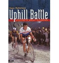 Uphill Battle: Cycling's Great Climbers