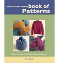 Knitter's Handy Book of Patterns: Basic Designs in Multiple Sizes and Gauges