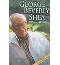 George Beverly Shea: Tell Me the Story