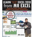 Learn Excel 2007 Through Excel 2010 from Mr Excel: Master Pivot Tables, Subtotals, Charts, VLOOKUP, IF, Data Analysis and Much More - 512 Excel Mysteries Solved!