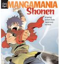 Manga Mania: Shonen - Drawing Action-style Japanese Comics