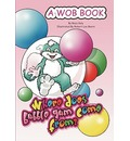 The Wob - Where Does Bubblegum Come from