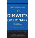 Dimwit's Dictionary: More Than 5,000 Overused Words & Phrases & Alternatives to Them
