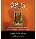 The Story of the World: Ancient Times v. 1: History for the Classical Child