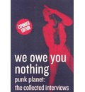 """We Owe You Nothing: """"Punk Planet"""" - the Collected Interviews"""