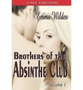 Brothers of the Absinthe Club, Vol. 1 [ Arabian Pearl: The Bloodstone Affair: Initiating Christian ]