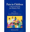 Pain in Children: A Practical Guide for Primary Care