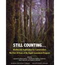 Still Counting...: Biodiversity Exploration for Conservation: The First 20 Years of the Rapid Assessment Program