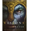 Visions of Never: The Collection of Fantastic Art