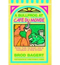 A Bullfrog at Cafe Du Monde: Poems from the Heart, Soul, and Funnybone of New Orleans