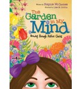 Garden In My Mind: Growing Through Positive Choices