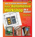 How to Design, Build & Equip Your Automotive Workshop on a Budget