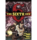 The Sixth Gun: Volume 2