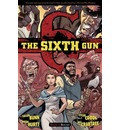 The Sixth Gun: Bound Volume 3