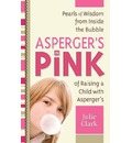 Asperger's in Pink: for Raising (or Being!) a Girl with Asperger's