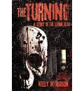 The Turning: A Story of the Living Dead
