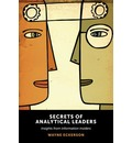 Secrets of Analytical Leaders: Insights from Information Insiders