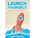Launch Yourself: Creating a New Normal One Intention at a Time