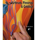 How to Airbrush, Pinstripe and Goldleaf