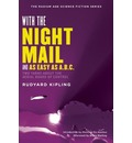 With the Night Mail: Two Yarns About the Aerial Board of Control