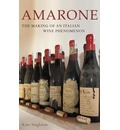 Amarone: The Making of an Italian Wine Phenomenon