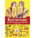 Better Than Lennon, the Music and Talent of Paul McCartney