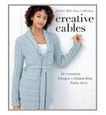 Creative Cables: 25 Innovative Designs in Debbie Bliss Rialto Yarns