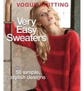 Very Easy Sweaters: 50 Simple, Stylish Designs