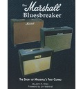 The Marshall Bluesbreaker: The Story of Marshall's First Combo
