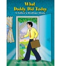 What Daddy Did Today: A Father's Bedtime Story