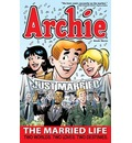 Archie: Married Life Book Vol. 3