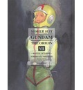 Mobile Suit Gundam: the Origin: Battle of Loum Volume 7