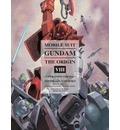 Mobile Suit Gundam: the Origin: Volume 8: Operation Odessa