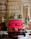 A Home in Paris: Interiors, Inspiration